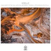 Dark Knight Of The Soul / Phoenix / Little Dreams de Koelle