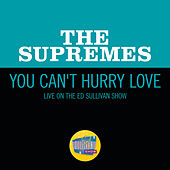 You Can't Hurry Love (Live On The Ed Sullivan Show, September 25, 1966) de The Supremes