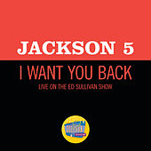 I Want You Back (Live On The Ed Sullivan Show, December 14, 1969) von The Jackson 5