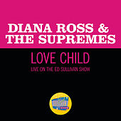 Love Child (Live On The Ed Sullivan Show, January 5, 1969) de The Supremes