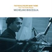 The Pickle Recipe Main Theme de Michelino Bisceglia