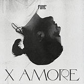 X AMORE by Fume