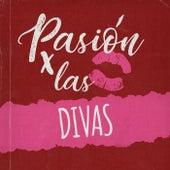 Pasión por las Divas de Various Artists
