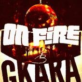 On Fire de GKara