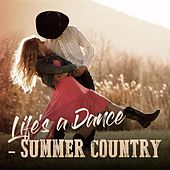 Life's a Dance - Summer Country by Various Artists