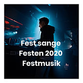 Fest sange - Festen 2020 - Festmusik by Various Artists
