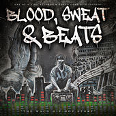 Blood, Sweat & Beats (The Waco Hip-Hop Story) by Various Artists