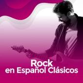 Rock en español Clásicos de Various Artists