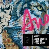 I Love Da´ Techy Stuff de Andre Salmon