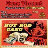 Gene Vincent - Sings in the Movie Hot Rod Gang (7 Vol.) (1957-1962) de Gene Vincent