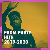 Prom Party Hits 2019-2020 von The Best Cover Songs, Top 40 Hits, Billboard Top 100 Hits