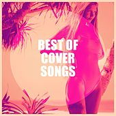 Best of Cover Songs de Iain Mackenzie, Thierry Crommen, James Conway, Al Capps, Hazel Fernandes, Fred Johanson, Mary Carewe, The Silhouets, Frank Barber, Mike Sammes Singers, Hank Levine, Steve Clayton, Keith Murrell, Mike Vickers, Paul Jones, Gillian Soster, Peter Howarth