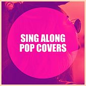 Sing Along Pop Covers de Hazel Fernandes, John Coleman, Mike Sammes Singers, The Majestics, The Silhouets, Alan Copeland, The Magnificent 7, Thierry Crommen, Lance Ellington, Mary Carewe, Jaki Graham, Tommy Blaize, Hank Levine, Keith Murrell, The Ladybirds, Nick Ingman