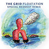 Floatation (2020 Special Request Redition) de The Grid