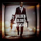 Golden Oldie Musicals de Soundtrack