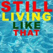 Still Living Like That de Mike Red