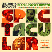 Black History Month Spectacular de Sherman's Showcase