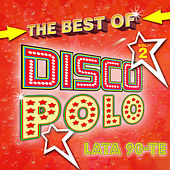 The Best Of Disco Polo Lata 90-te vol.2 de Various Artists