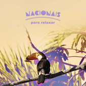 Nacionais Para Relaxar by Various Artists