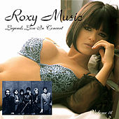 Legends Live in Concert (Live in Denver, CO, April 17, 1979) by Roxy Music