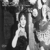 Maria Callas: Verdi- La Traviata von Maria Callas
