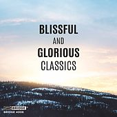 Blissful and Glorious Classics by Henryk Szeryng