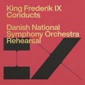 Götterdämmerung, WWV 86D: Siegfried's Funeral March (Rehearsal) by Frederik IX (King of Denmark)