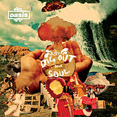 Dig Out Your Soul de Oasis