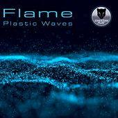 Plastic Waves de Flame