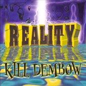Reality Kill Dembow by Dj Dynamite PR