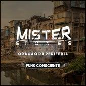 ORAÇÃO DA PERIFERIA - Funk Consciente by Mister Stones