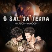 O Sal da Terra by Marlon e Maicon