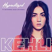 Hypnotized (Buzz Low Remix) [feat. Kid Eternal] by Kehli