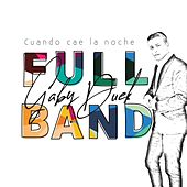Cuando Cae la Noche Full Band van Gaby Duek