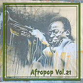 Afropop Vol. 21 by Various Artists