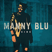 Sink by Manny Blu