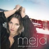 Strange Kinda Love von Meja