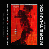 More Than OK (The EP) by R3HAB