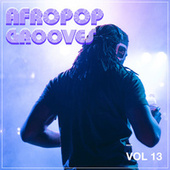 Afropop Grooves, Vol. 13 by Various Artists