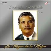 Lo Mejor De Lo Mejor by Daniel Santos