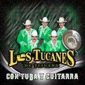 Con Tuba y Guitarra de Los Tucanes de Tijuana