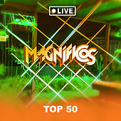 Top 50 (Live) by Banda Magníficos