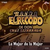 Lo Mejor De Lo Mejor by Banda El Recodo