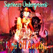 Ripe Off Awetist by Synthesis Underground