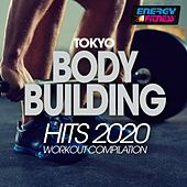 Tokyo Body Building Hits 2020 Workout Compilation by Tk, Axel Force, Mc Ya, Dj Space'c, The Band, Gang Of Rock, Mc Joe, The Vanillas, U-traxx, The Hooliganz, New York Rappers