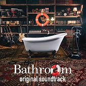 Bathroom (Original Theater Play Soundtrack) von The Hatters