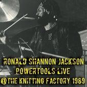 Powertools Live at the Knitting Factory 1989 de Ronald Shannon Jackson