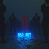 Bad Guy by Xbf