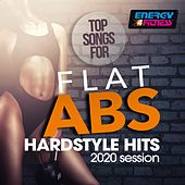 Top Songs For Flat ABS Hardstyle Hits 2020 Session de Tnt, Technoboy, Tuneboy, Audiofreq, Headhunterz, Zatox