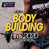 Ultra Body Building Hits 2020 Fitness Session (15 Tracks Non-Stop Mixed Compilation for Fitness & Workout) by Dj Kee, Speedogang, Speedmaster, Mc Speed, Tommy B., Mazerati